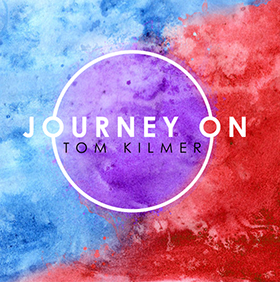 Journey On by Tom Kilmer