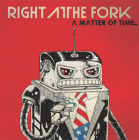 A Matter Of Time by Right At The Fork
