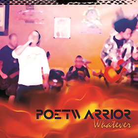 Whatever by Poet Warrior
